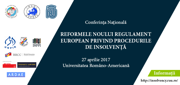 REFORMS OF THE NEW EUROPEAN REGULATION ON INSOLVENCY PROCEEDINGS @ Romanian-American University  | București | Municipiul București | Romania