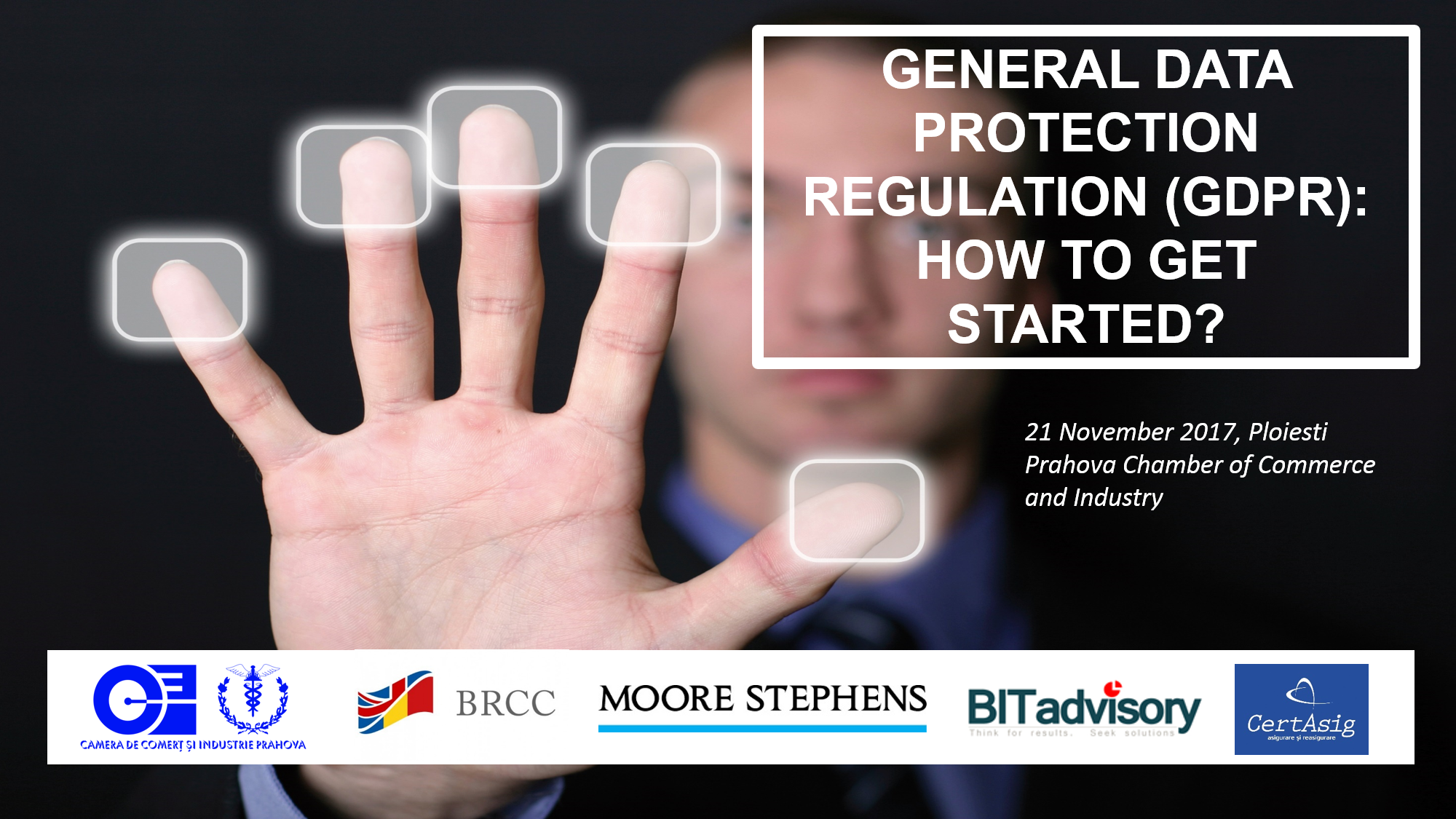 General Data Protection Regulation (GDPR): How to get started? @ Prahova Chamber of Commerce and Industry, Ploiesti | Ploiești | Județul Prahova | Romania