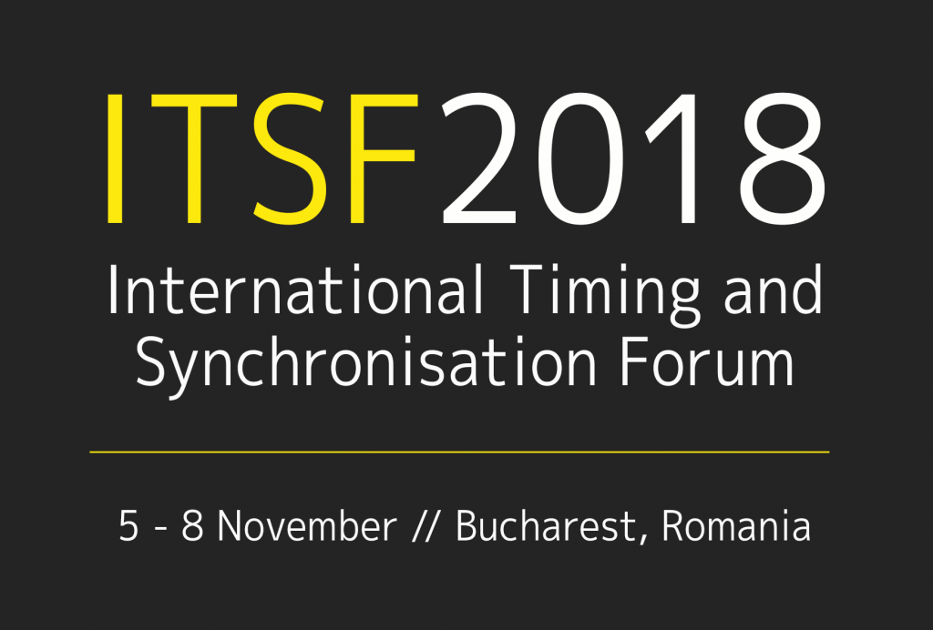 ITSF 2018 // International Timing and Sync Forum @ JW Marriott Bucharest Grand Hotel  | București | Municipiul București | Romania